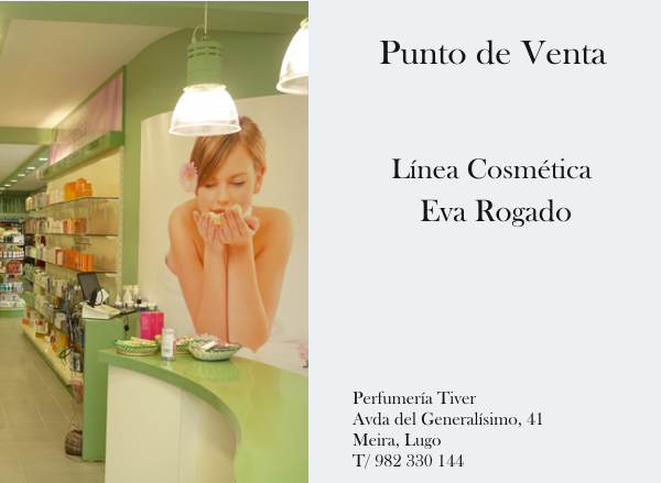 Perfumería Tiver. Meira, Lugo. Punto de venta Eva Rogado