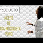 Los beneficios de Aceite de Rosa Mosqueta