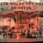"""Entrevista a """"Esta noche soy una princesa"""""""