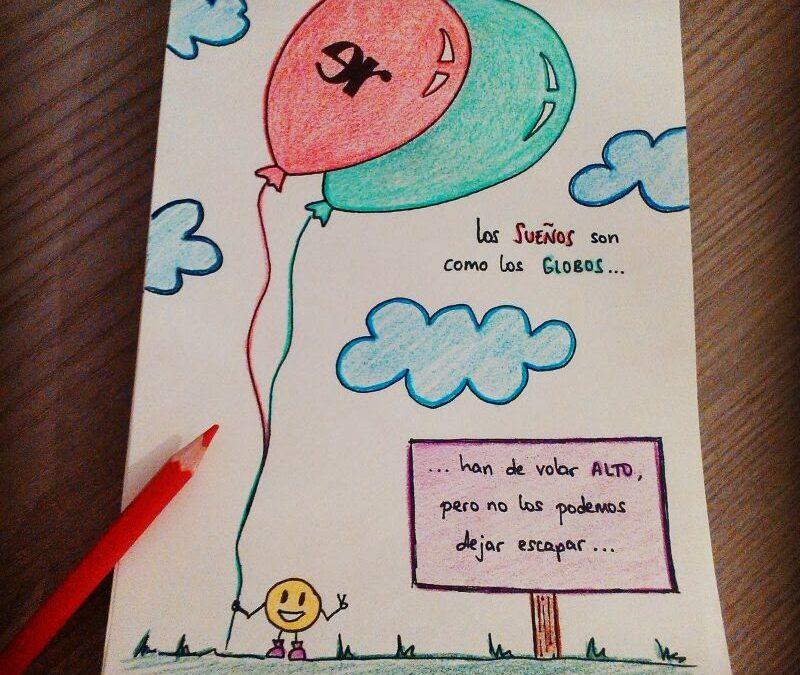 Los sueños son como los globos…