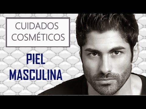 Productos para el cuidado de la piel masculina (tutorial Eva Rogado)